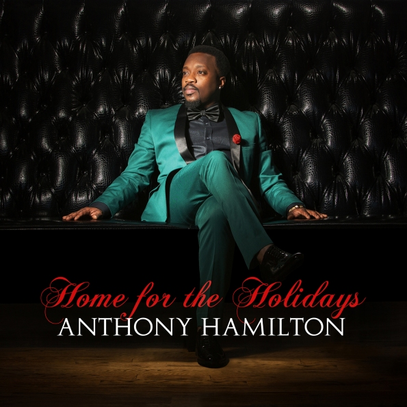 Anthony Hamilton Home for the Holidays